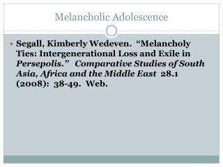 Melancholic Adolescence