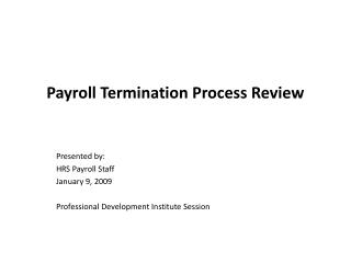 Payroll Termination Process Review