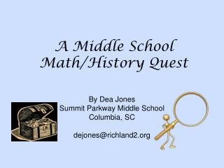 A Middle School Math/History Quest