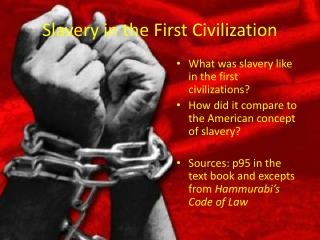 Slavery in the First Civilization