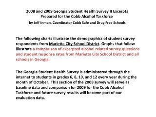 2008 and 2009 Georgia Student Health Survey II Excerpts Prepared for the Cobb Alcohol  Taskforce