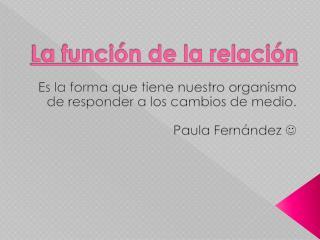 La función de relación