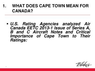 1. WHAT DOES CAPE TOWN MEAN FOR CANADA?