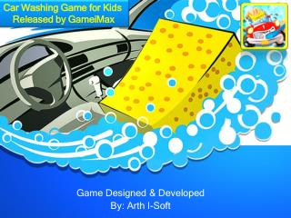 Car Washing Game for Kids  Released by GameiMax