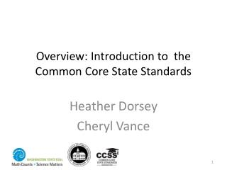 Overview:  Introduction to  the Common Core State Standards