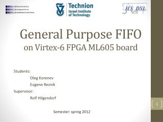 General Purpose FIFO  on Virtex-6  FPGA ML605  board