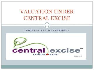VALUATION UNDER CENTRAL EXCISE