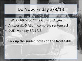 Do Now: Friday 3/8/13