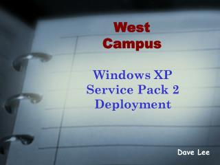 Windows XP Service Pack 2 Deployment