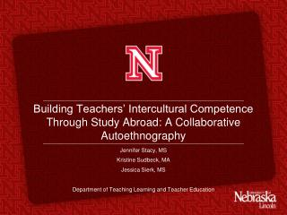Building Teachers' Intercultural Competence Through Study Abroad: A Collaborative  Autoethnography