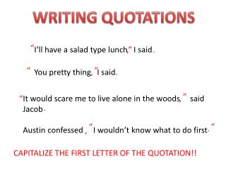 WRITING QUOTATIONS