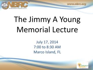 The Jimmy A Young  Memorial Lecture