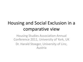 Housing and Social Exclusion in a comparative view