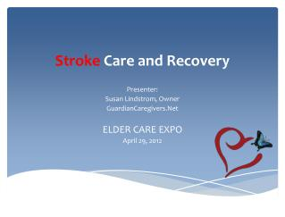 Stroke  Care and Recovery