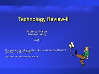 Technology Review-II