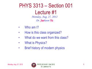 PHYS  3313  – Section 001 Lecture #1