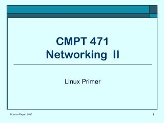 CMPT 471 Networking  II
