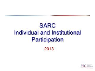 SARC  Individual and Institutional Participation