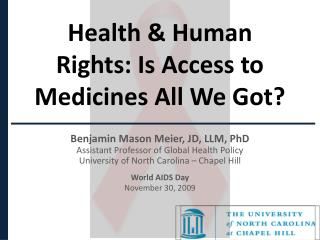 Health & Human Rights: Is Access to Medicines All We Got?