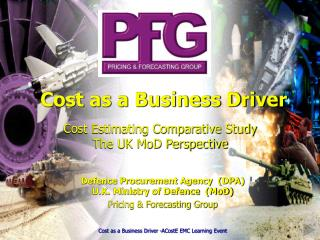Cost Estimating Comparative Study The UK MoD Perspective