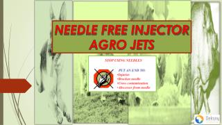 NEEDLE FREE INJECTOR AGRO JETS