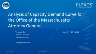 Analysis of Capacity Demand Curve for the Office of the Massachusetts Attorney General