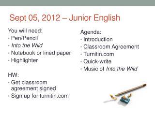Sept  05,  2012 – Junior English