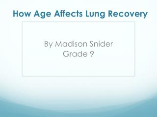 How Age Affects Lung Recovery