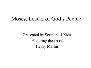 Moses, Leader of God's People