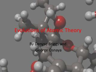 Evolutions of Atomic Theory