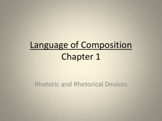 Language of Composition Chapter 1