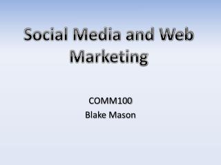 Social Media and Web Marketing