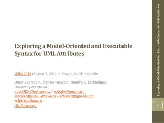 Exploring a Model-Oriented and Executable Syntax for UML Attributes