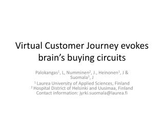 Virtual Customer Journey evokes brain's buying circuits