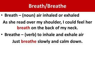Breath/Breathe