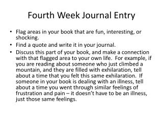 Fourth  Week Journal Entry
