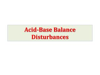 Acid-Base Balance Disturbances