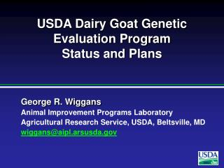 USDA Dairy Goat Genetic Evaluation Program Status and Plans