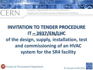 INVITATION TO TENDER PROCEDURE IT – 3937/EN/LHC