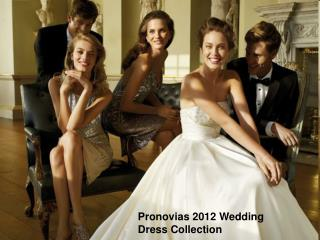 Pronovias 2012 Wedding Dress Collection