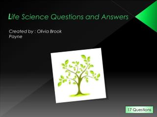 L ife Science Questions and Answers