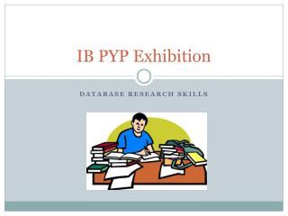 IB PYP Exhibition