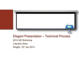 Elegant Presentation – Technical Process