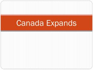 Canada Expands