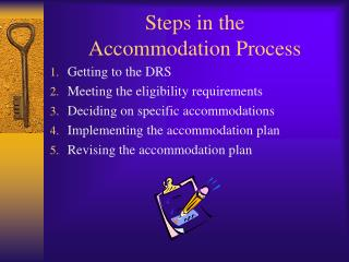 Steps in the  Accommodation Process