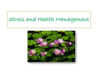 Stress and Health Management