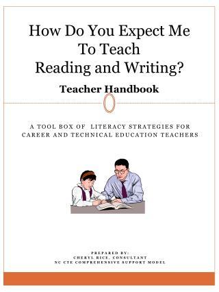 How Do You Expect Me To Teach  Reading and Writing? Teacher Handbook