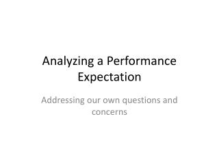 Analyzing a Performance Expectation