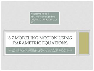 8.7 Modeling Motion Using Parametric Equations
