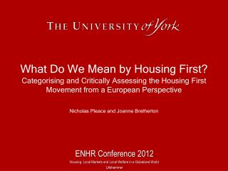 What Do We Mean by Housing First?
